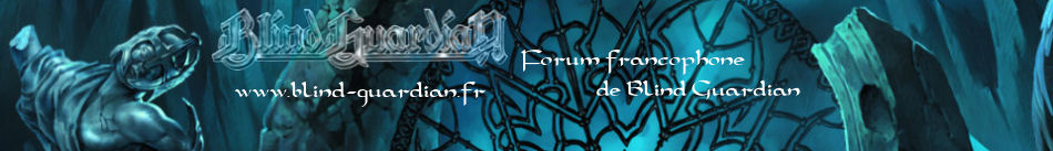 Blind-Guardian.fr - Forum du site francophone de Blind Guardian